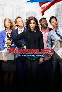 Poster da série Powerless (2017)