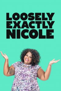 Poster da série Loosely Exactly Nicole (2016)