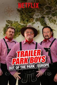 Poster da série Trailer Park Boys: Out of the Park (2016)