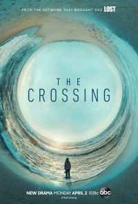 Poster da série The Crossing (2018)