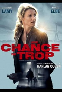 Poster da série Não Há Segundas Oportunidades / Une chance de trop (2015)