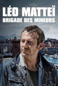Poster da série Leo Mattei: Proteção de Menores / Léo Matteï, Brigade des mineurs (2013)
