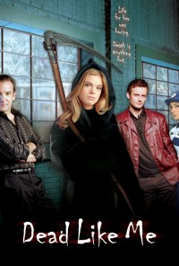 Poster da série Dead Like Me (2003)