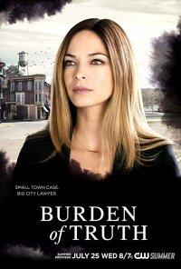 Poster da série O Peso da Verdade / Burden of Truth (2018)