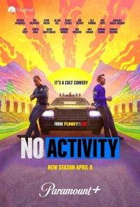 Poster da série No Activity (2017)