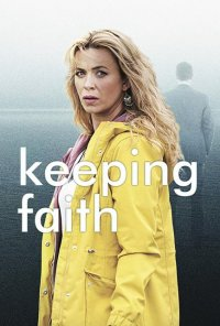 Poster da série Keeping  Faith (2017)