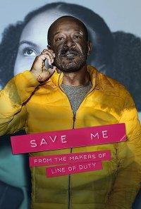 Poster da série Salvação / Save Me (2018)