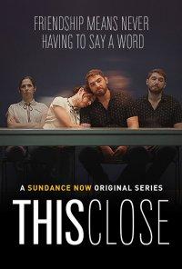 Poster da série This Close (2018)