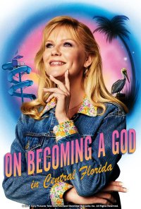 Poster da série On Becoming a God in Central Florida (2019)