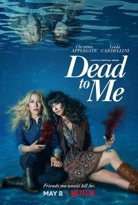 Poster da série Dead to Me (2019)