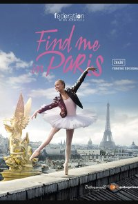 Poster da série Find Me in Paris (2018)