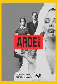 Poster da série Arde Madrid (2018)