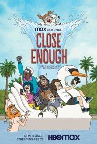 Poster da série Close Enough (2020)