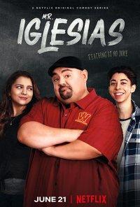 Poster da série Professor Iglesias / Mr. Iglesias (2019)