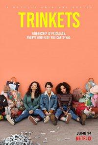 Poster da série Trinkets (2019)