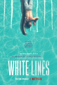 Poster da série White Lines (2020)