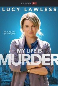 Poster da série A Minha Vida Dava Um Crime / My Life Is Murder (2019)