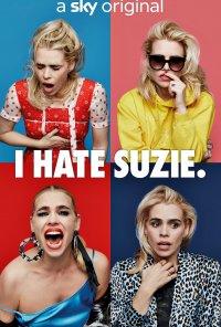 Poster da série I Hate Suzie (2020)