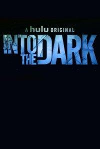 Poster da série Into the Dark (2018)