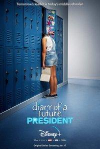 Poster da série Diary of a Future President (2020)