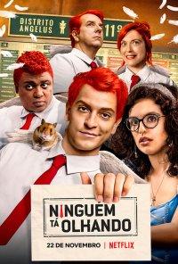 Poster da série Ninguém Tá Olhando (2019)