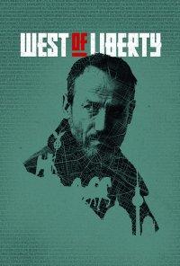 Poster da série A Oeste da Liberdade / West of Liberty (2019)