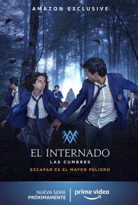 Poster da série O Internato: Las Cumbres / El Internado: Las Cumbres (2021)