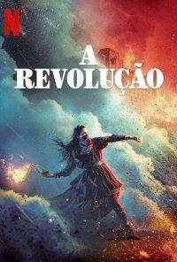 Poster da série A Revolução / La Révolution (2020)