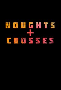 Poster da série Noughts + Crosses (2020)